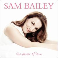 The Power of Love - Sam Bailey