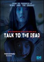 Talk to the Dead