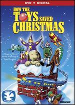 How the Toys Saved Christmas