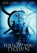 I'Ll Follow You Down (Region 1)