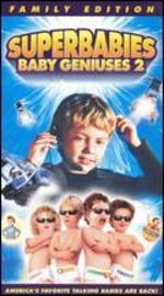 Superbabies: Baby Geniuses 2 [Vhs]