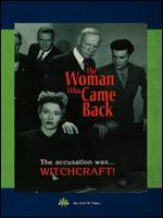 The Woman Who Came Back - Walter Colmes