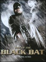 Rise of the Black Bat