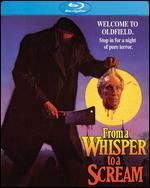 From a Whisper to a Scream [Blu-ray]