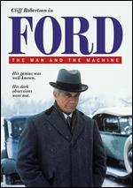 Ford: the Man and the Machine-the Complete Mini-Series