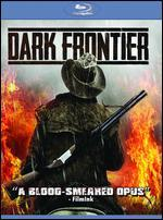 Dark Frontier [Blu-Ray]