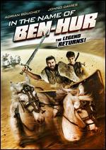 In the Name of Ben Hur