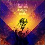 Behind the Light [Deluxe Edition]