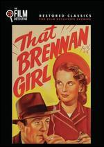 That Brennan Girl (the Film Detective Restored Version)