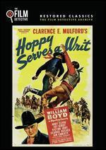 Hoppy Serves a Writ (the Film Detective Restored Version)