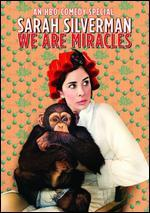 Sarah Silverman: We Are Miracles (Hbo)