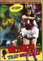 Halloween Pussytrap Kill Kill