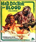 Mad Doctor of Blood Island [Blu-Ray]