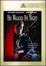 He Walked By Night