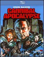 Cannibal Apocalypse-Aka Cannibal in the Streets | Invasion of the Flesh Hunters [Blu-Ray]