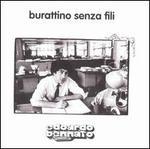 Burattino Senza Fili [Vinyl]