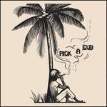 Pick a Dub [Vinyl]