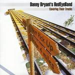 Covering Their Tracks - Danny Bryant's Red Eye Band