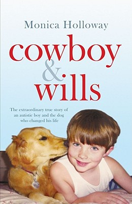 Cowboy and Wills - Holloway, Monica