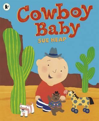 Cowboy Baby - Heap, Sue