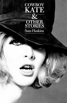Cowboy Kate & Other Stories - Haskins, Sam