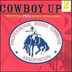 Cowboy Up, Vol. 2: Official PRCA Rockin Rodeo Album