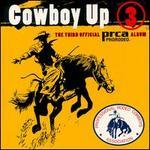 Cowboy Up, Vol. 3: The Third Official PRCA Rodeo Album