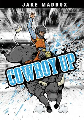 Cowboy Up - Maddox, Jake