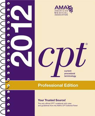 CPT Professional 2012 (Spiralbound) - American Medical Association