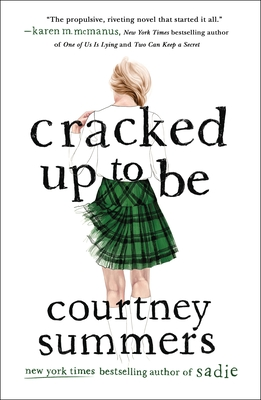 Cracked Up to Be - Summers, Courtney
