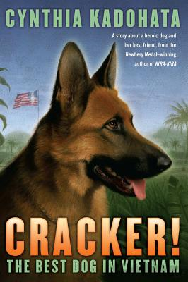 Cracker!: The Best Dog in Vietnam - Kadohata, Cynthia