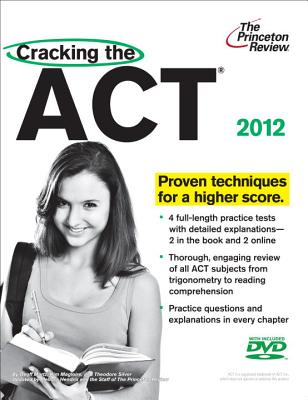 Cracking the ACT - Martz, Geoff, and Magloire, Kim, and Silver, Theodore, M.D.