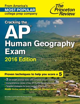 Cracking the AP Human Geography Exam - Princeton Review, and Moore, Jon