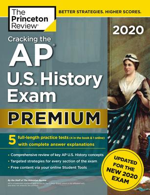 Cracking the AP U.S. History Exam 2020: Premium Edition - Princeton Review
