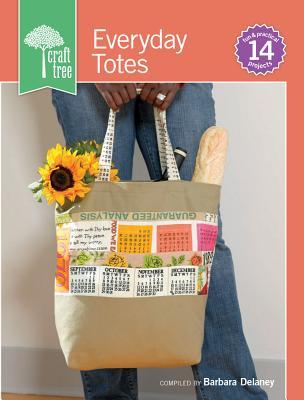 Craft Tree Everyday Totes - Delaney, Barbara