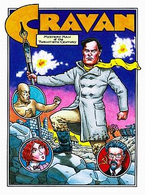 Cravan: Mystery Man of the Twentieth Century - Richardson, Mike