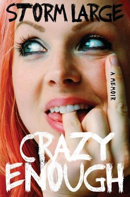 Crazy Enough: A Memoir - Large, Storm