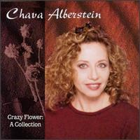 Crazy Flower: A Collection - Chava Alberstein