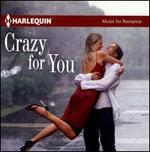 Crazy For You [Harlequin]