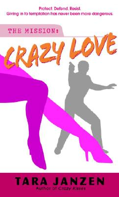 Crazy Love - Janzen, Tara