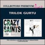 Crazy Saints/Believe