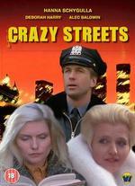 Crazy Streets