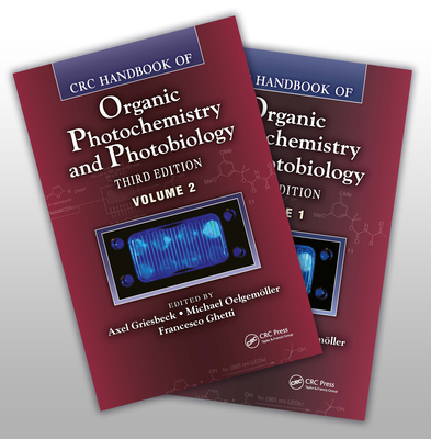 CRC Handbook of Organic Photochemistry and Photobiology - Griesbeck, Axel G., and Oelgemoller, Michael, and Ghetti, Francesco