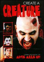 Create a Creature: Learn the Magic of Movie Make Up!