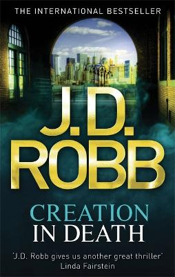 Creation in Death - Robb, J. D.