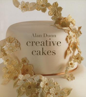 Creative Cakes - Dunn, Alan