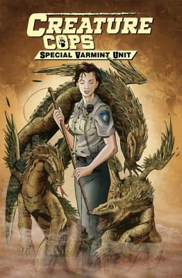 Creature Cops: Special Varmint Unit - Anderson, Rob, Professor