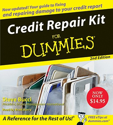 Credit Repair Kit for Dummies - Bucci, Stephen R, and Barry, Brett (Read by)