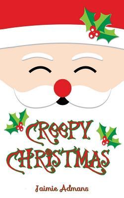 Creepy Christmas - Admans, Jaimie