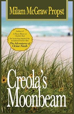Creola's Moonbeam - Propst, Milam McGraw